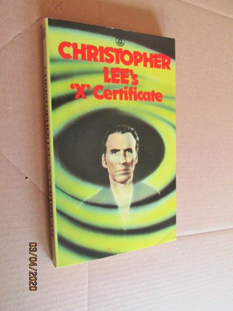 "Image for Christopher Lee's ""X"" Certificate First Edition Signed By Michel Parry"