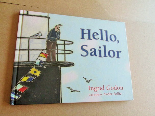 Image for Hello Sailor Fine Signed and Drawing First Edition Hardback