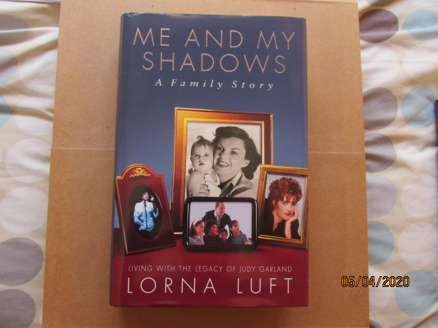 Image for Me and My Shadows Living with the Legacy of Judy Garland Fine Signed First Edition