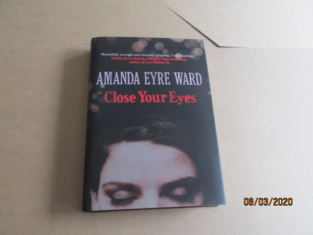 Image for Close Your Eyes First Edition Hardback in Dustjacket