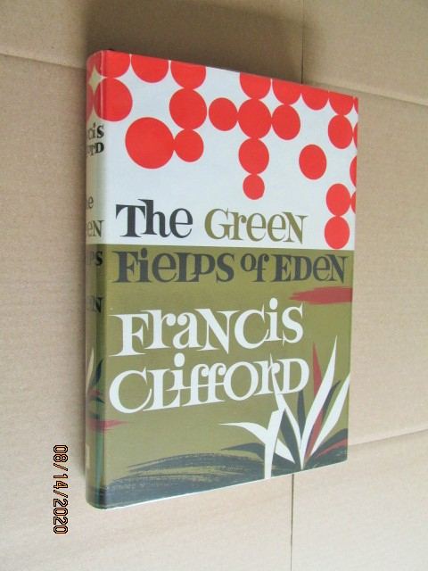 Image for The Green Fields of Eden First Edition Hardback in Dustjacket