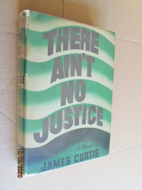 Image for There Ain't No Justice first Edition Hardback in Original Dustjacket