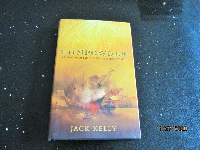 Image for Gunpowder A History of the Explosive That Changed the World First Edition Hardback in Dustjacket