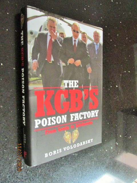 Image for The KGB'S Poison Factory from Lenin to Litvinenko first Edition