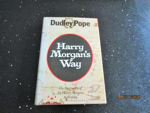 Image for Harry Morgan's Way: Biography of Sir Henry Morgan, 1635-84
