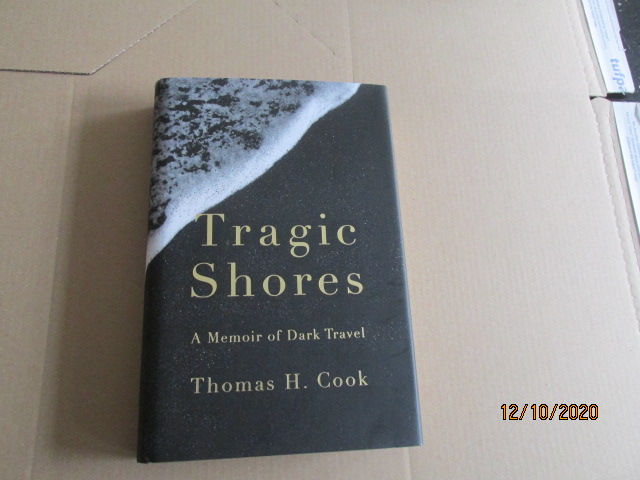 Image for Tragic Shores a Memoir of Dark Travel First Edition Hardback in Dustjacket